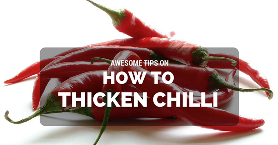 How To Thicken Chilli