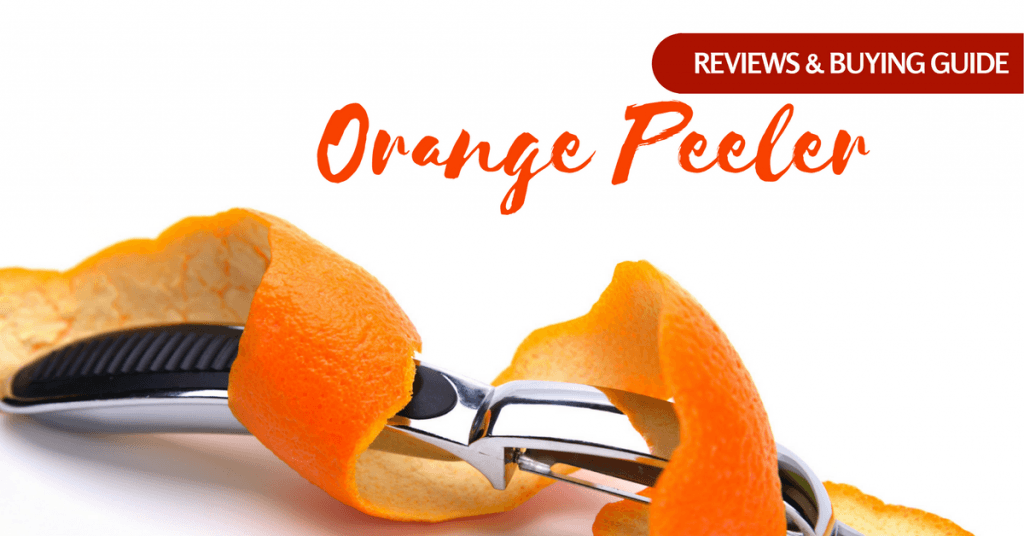 Best Orange Peeler