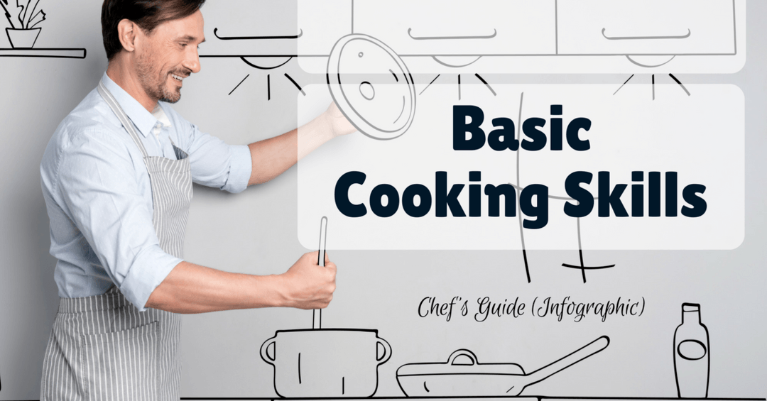BASIC COOKING SKILLS