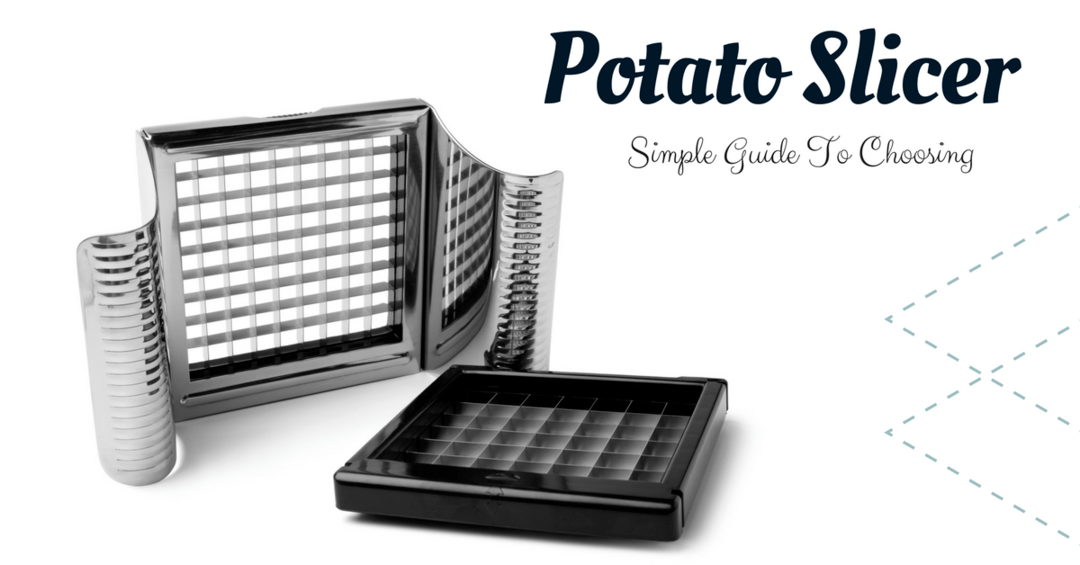 Best Potato Slicer