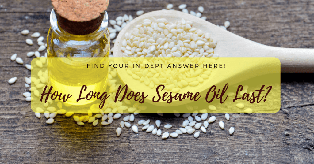 how long does sesame oil last