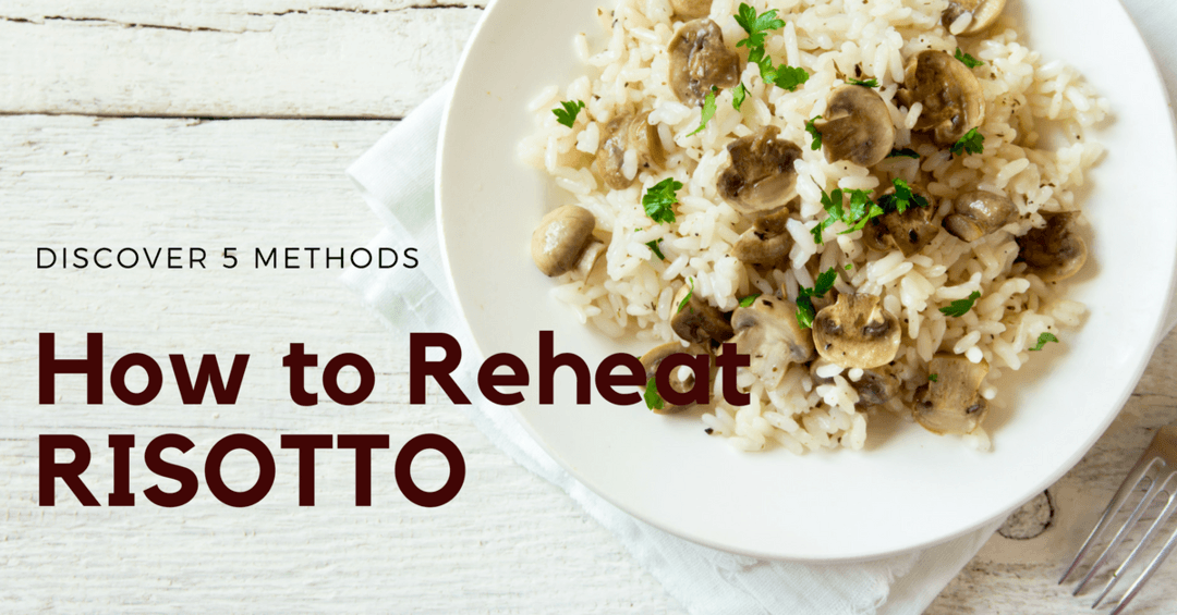 how to reheat risotto